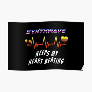 Synthwave keeps my heart beating - Posters